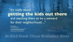 """""""It's really about getting the kids out there and teaching them to be a steward for their neighborhood ..."""" —Joe Christopher Owner of Three Rivers Whitewater https://threeriverswhitewater.com/ Jennifer Long, At-Risk Youth Clean Kennebec River. Sunday, June 25th 2017. http://wgme.com/news/local/at-risk-youth-clean-kennebec-river Photo of rafters retrieved 2/2018, threeriverswhitewater.com. WordWrap 2018: Swimming Upstream, by Lisa Link for Waterville Creates!"""